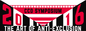 CCD Symposium 2016: The Art of Anti-Exclusion @ Goodman Arts Centre | Singapore | Singapore