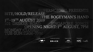 Bite / Hold / Release: The Bogeyman's Hand @ Supernormal